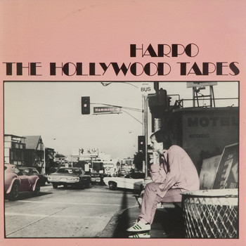 Harpo - The Hollywood Tapes