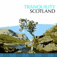 Various Artists - Tranquility Scotland