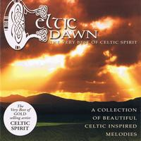 Celtic Spirit - Celtic Dawn (The Very Best of Celtic Spirit)