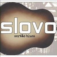 Slovo - Sertão Blues