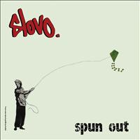 Slovo - Spun Out