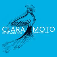 Clara Moto - Deer and Fox Remixes (feat. Mimu) - EP