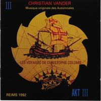 Christian Vander - Les voyages de Christophe Colomb