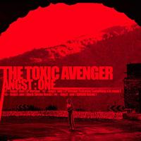 The Toxic Avenger - Angst One