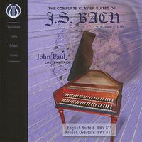 John Paul - The Complete Clavier Suites of J.S. Bach, Vol. 4