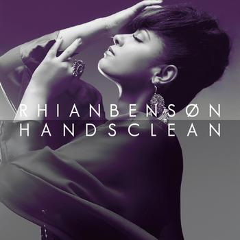Rhian Benson - Hands Clean