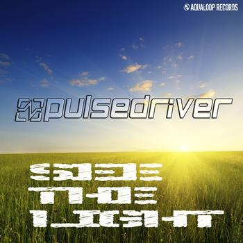 Pulsedriver - See the Light