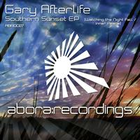 Gary Afterlife - Southern Sunset EP