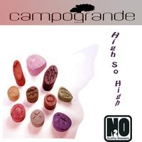 Campogrande - High so High EP