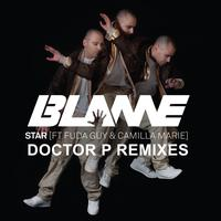 Blame feat. Fuda Guy & Camilla Marie - Star (Doctor P Remixes)