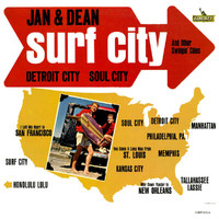 Jan & Dean - Surf City and Other Swingin' Cities