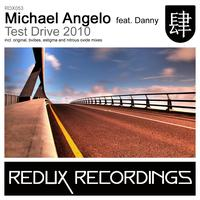Michael Angelo feat. Danny - Test Drive 2010