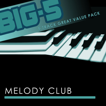 Melody Club - Big-5 : Melody Club