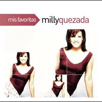 Milly Quezada - Mis Favoritas