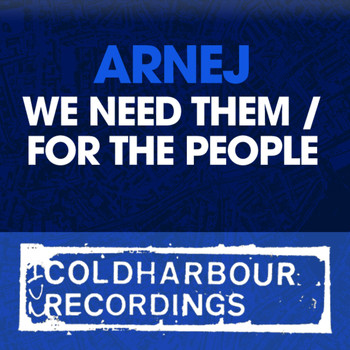 Arnej - We Need Them / For The People