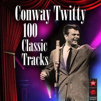 Conway Twitty - 100 Classic Tracks