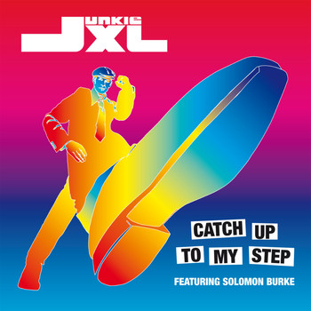 Junkie XL - Catch Up To My Step