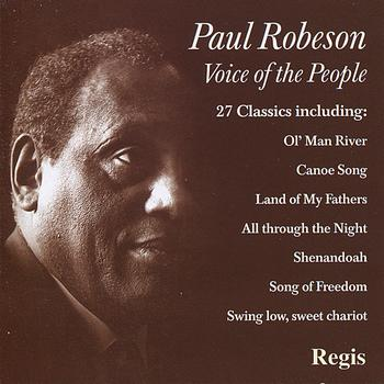 Paul Robeson - Voice of the People