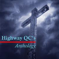 Highway QC's - Anthology