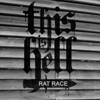 This Is Hell - Rat Race