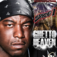 SPICE 1 - Ghetto Heaven (Explicit)