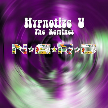 N.E.R.D. - Hypnotize U The Remixes