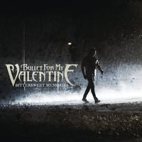 Bullet For My Valentine - Bittersweet Memories