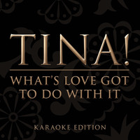 Tina Turner - What's Love Got To Do With It [Karaoke Version]