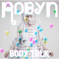 Robyn - Body Talk