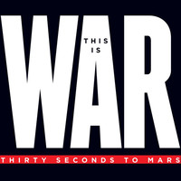30 Seconds To Mars - This Is War (Deluxe)