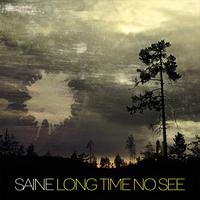 Saine - Long Time No See