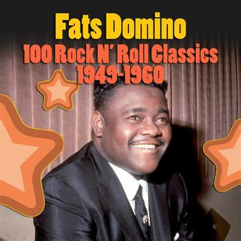 Fats Domino - 100+ Rock & Roll Classics (1949-1960)