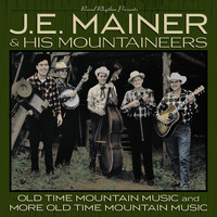 J.E. Mainer & His Mountaineers - 40 Classics