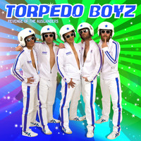 Torpedo Boyz - Revenge Of The Ausländers