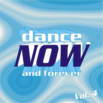 Various Artists - Dance Now and Forever, Vol. 4