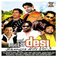 Various Artists (Bhangra Compilation) - The Biggest Desi Bhangra Hits, Vol. 3