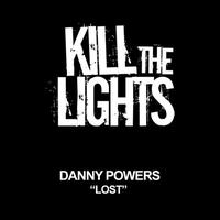 Danny Powers - Lost