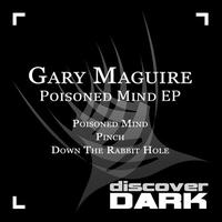 Gary Maguire - Poisoned Mind EP