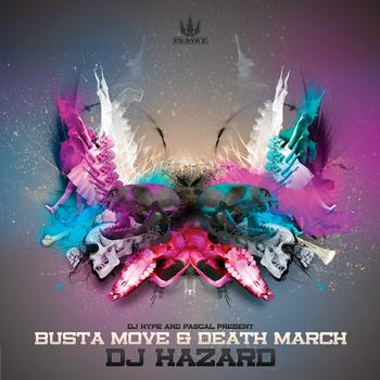 DJ Hazard - Busta Move / Death March