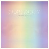 Chad Valley - Chad Valley (Maman Remixes) - EP