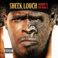 Sheek Louch - DONNIE G: Don Gorilla (Explicit Version)