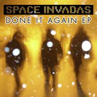 Space Invadas - Done It Again
