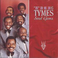 The Tymes - Soul Gems