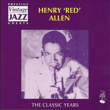 Henry Red Allen - The Classic Years