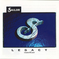 Sailor - Legacy (Greatest & Latest)