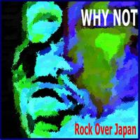 Why Not - Rock Over Japan