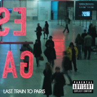 Diddy - Dirty Money - Last Train To Paris (Deluxe [Explicit])