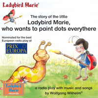 Ladybird Marie - The Story of the Little Ladybird Marie