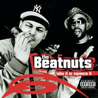 The Beatnuts - Take It Or Squeeze It (Explicit)
