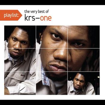 KRS-One - Playlist: The Very Best Of KRS-One (Explicit)